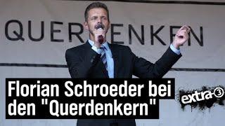 """Hintergrundbericht: Florian Schroeder bei den """"Querdenkern"""""""