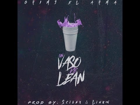 Grimy El ARMA - Un Vaso De Lean  (Video Official)