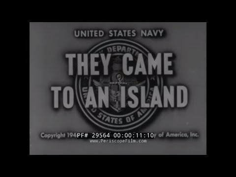 """""""THEY CAME TO AN ISLAND"""" U.S. NAVY CIVIL ENGINEER CORPS  WWII SEABEES CONSTRUCTION BATTALIONS 29564"""