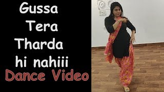 Gussa Tera Tharda Hi Nahi || Dance Video