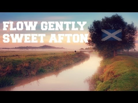 ♫ Scottish Music - Flow Gently, Sweet Afton ♫ LYRICS