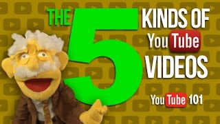 The 5 Kinds of YouTube Videos