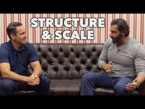 Build a Strong Business: Structure & Scale