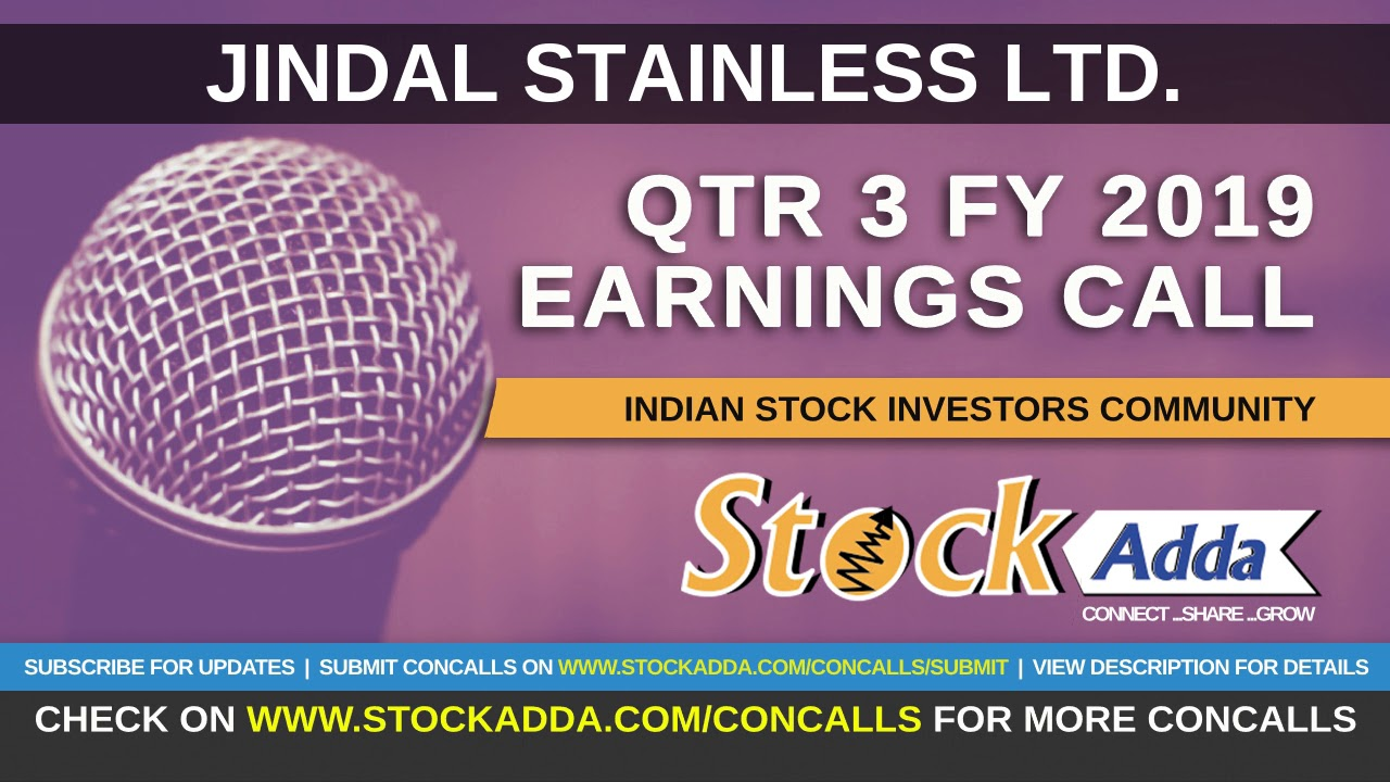 Jindal Stainless Ltd Investors Conference Call Qtr3 FY19