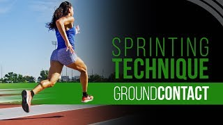 Sprinting Technique   Ground Contact & Force Application