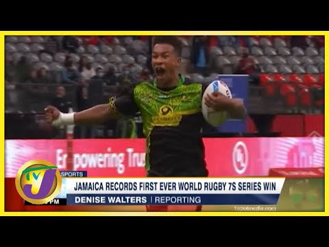 Jamaica Records 1st Ever World Rugby 7S Series Win - Sept 19 2021