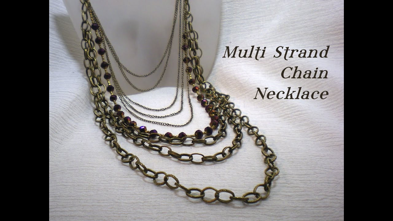 Multi Strand Chain & Bead Necklace Video Tutorial