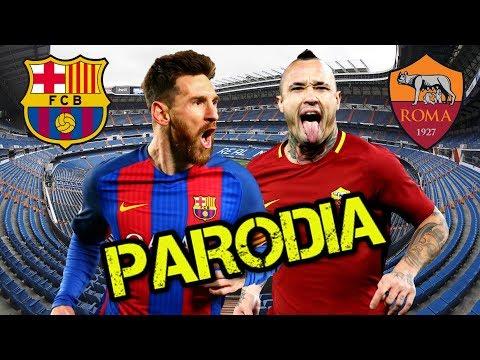 Canción Roma vs Barcelona (Parodia Nicky Jam x J. Balvin - X (EQUIS) )