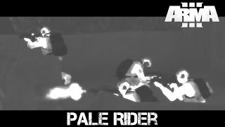 Pale Rider - ArmA 3 Navy SEAL Co-op Gameplay