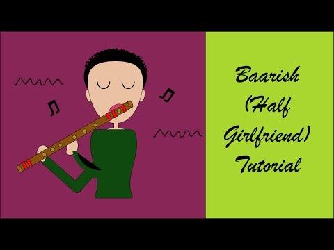 Baarish In-depth lesson /tutorial | Half Girlfriend | Indian Classical Notation