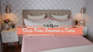🔥05 DICAS DE COMO ARRUMO MINHA CAMA COM CARA DE HOTEL | Carla  Oliveira