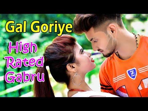 Gal Goriye (गल गोरीए)  | High Rated Gabru (हाई रेटेड गबरू) | Guru Randhawa | New Video 2019 | Sourav