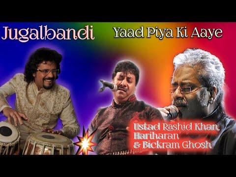 BEST THUMRI / yaad piya ki aaye/hariharan & rashid khan/ classical music