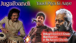 yaad piya ki aaye  thumri hariharan & rashid khan classical music