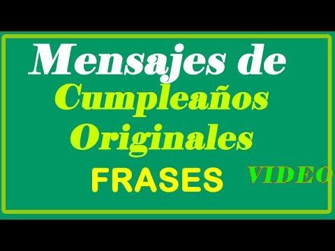 Mensajes de Cumpleaños Originales Frases para Cumpleaños