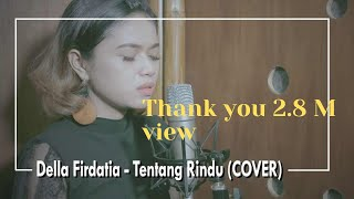 Download Virzha - Tentang Rindu (COVER) by Della Firdatia Mp3