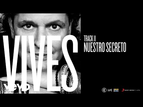 Carlos Vives – Nuestro Secreto (Audio)