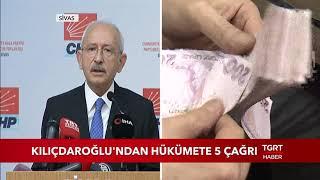 Kemal Kılıçdaroğlu'ndan Hükümete 5 Çağrı