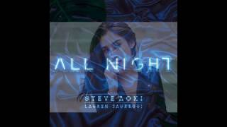 Steve Aoki x Lauren Jauregui - All Night (MALE VERSION)
