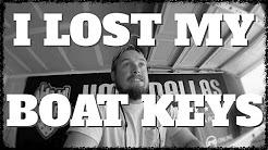 I LOST MY BOAT KEYS - VLOG 3