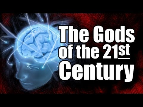 The Gods of the 21st Century