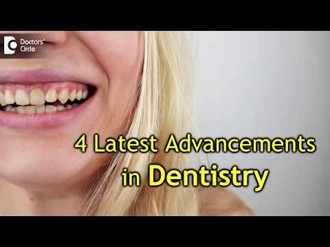 What are the latest technologies in Dentistry? - Dr. Arundati Krishnaraj