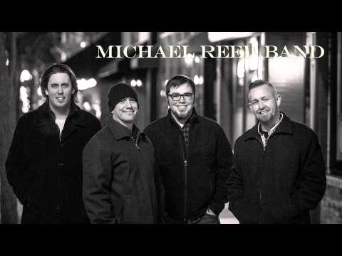 Who I Am- The Michael Reed Band