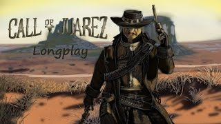 (L:16) Call of Juarez 1 Longplay (3:39:58)