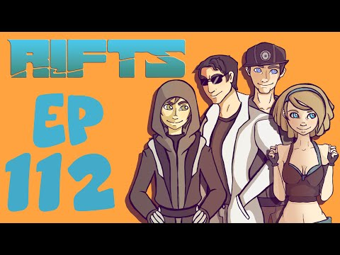 Rifts RPG Campaign Part 112