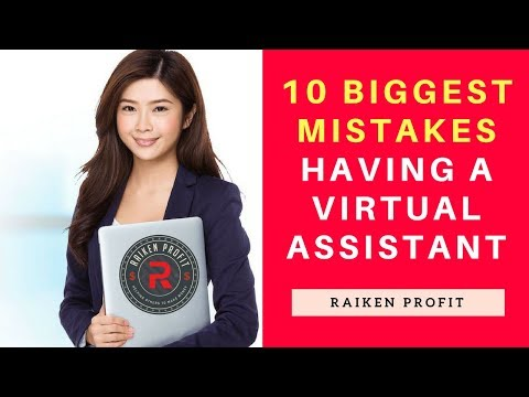 10 Biggest Mistakes To Avoid   While Working With Virtual Assistants In Your Business