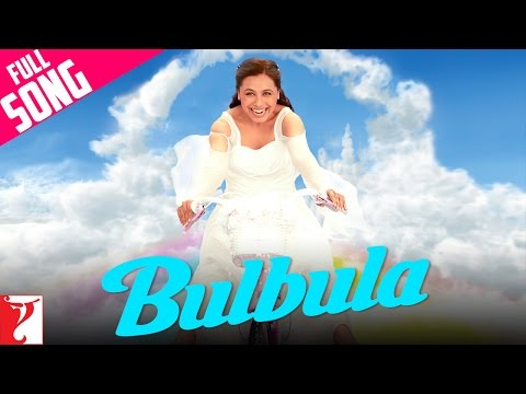 Bulbula - Full Song | Thoda Pyaar Thoda Magic | Saif Ali Khan | Rani Mukerji | Rishi Kapoor