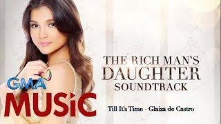 Glaiza de Castro I Till It's Time I Lyric Video