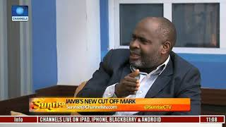Is JAMB's New Cut Off Mark In Favour Of To-be Undergraduates? Pt.1 |Sunrise| Free HD Video