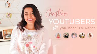 8 Christian YouTubers You Need to Watch! | MY FAVORITE CHRISTIAN YOUTUBE CHANNELS