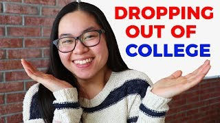 I'm Dropping Out of College (Here's why...)