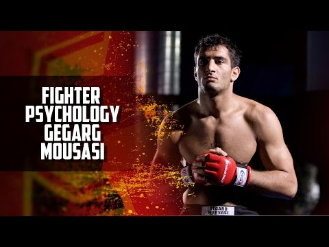 Fighter Psychology Gegard Mousasi