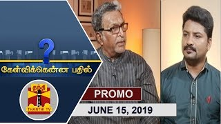 (15/06/2019) Kelvikkenna Bathil | Exclusive Interview with Actor Nassar | Promo