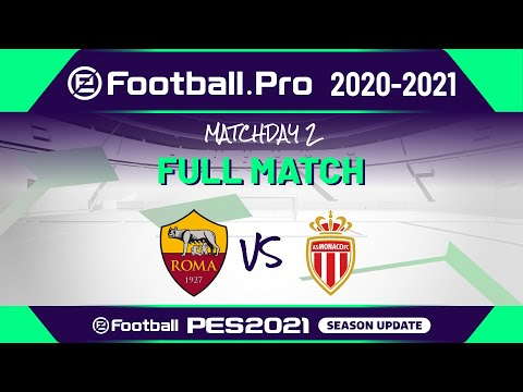PES | AS ROMA VS AS MONACO | eFootball.Pro 2020-2021 #2-4