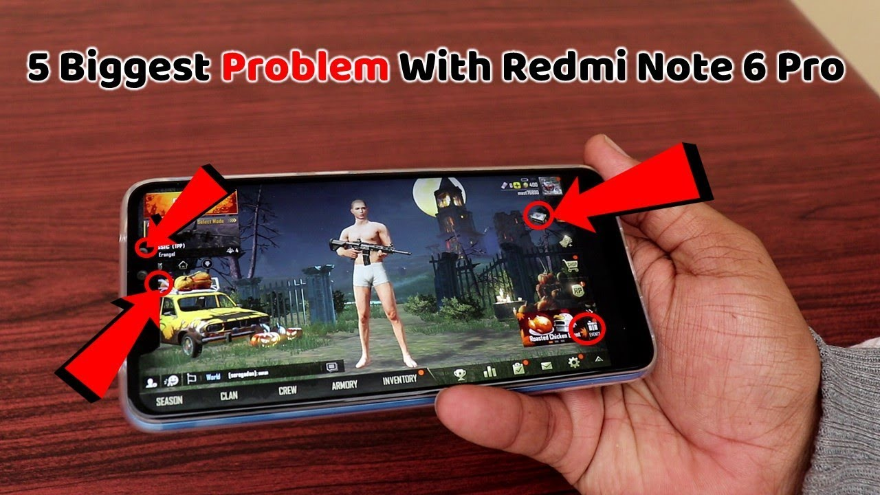 5 Biggest Problem With Redmi Note 6 Pro