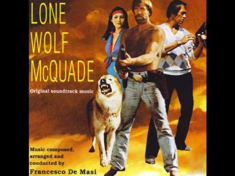 Lone Wolf McQuade 1983 complete soundtrack