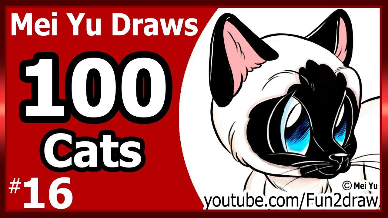 CUTE Cat Siamese - Mei Yu Draws 100 Cats #16 - 100 ...