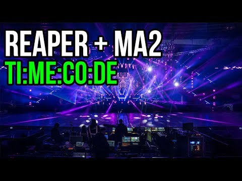 Using REAPER with MA2: Timecode Made Easy