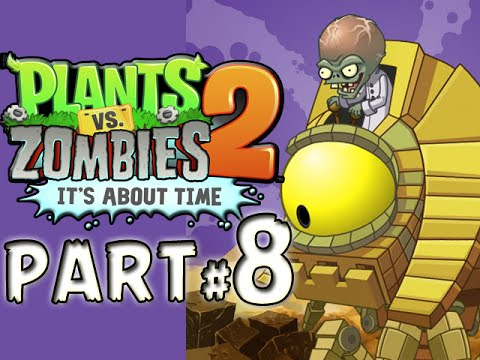 Plants vs. Zombies 2: It's About Time! - PART 8 - ANCIENT ZOMBOSS!