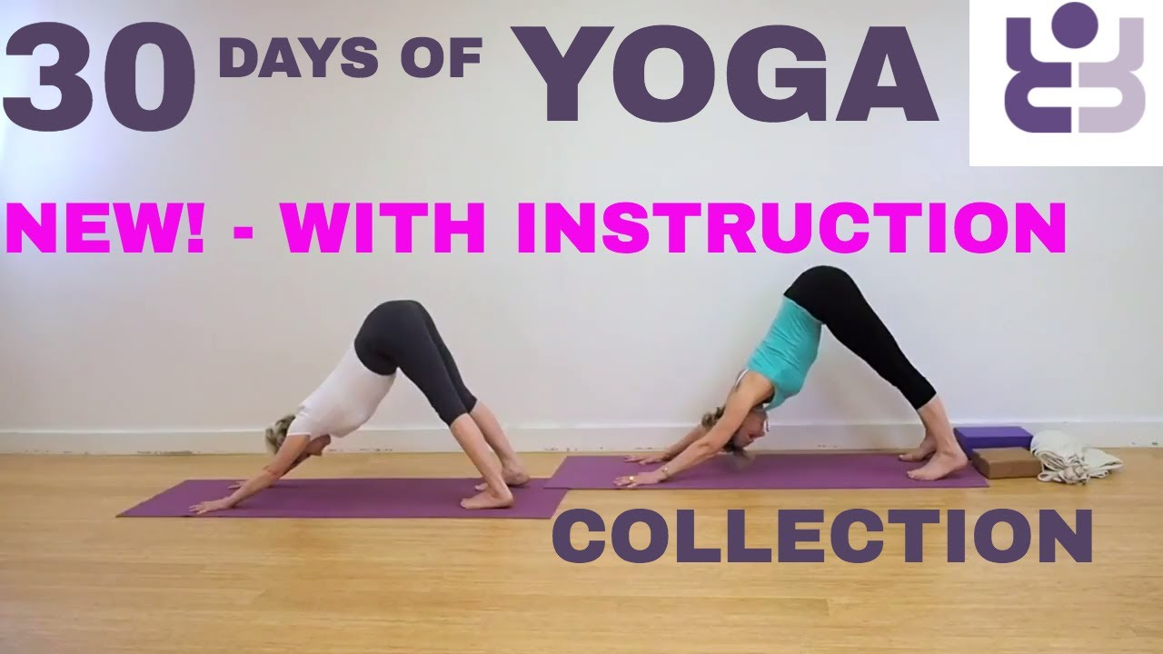 New With Instruction 30 Days Of Yoga Collection Iyengar Yoga For Beginners Youtube
