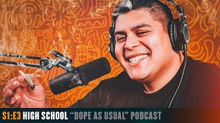 High School   Hosted by Dope As Yola