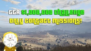 GTA Online $1,000,000 Challenge Only Contact Missions Speed Run Stream