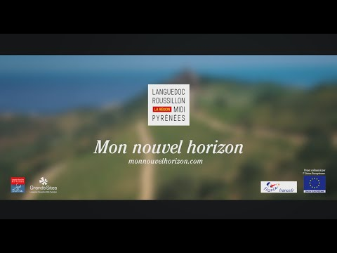 Languedoc Roussillon Midi Pyrénées, mon nouvel horizon