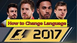 How to Change Language in F1 2017 - CPY