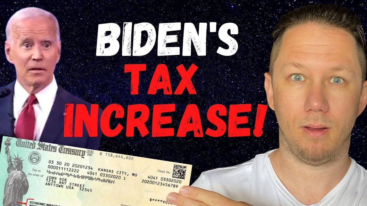Joe Biden's Tax Raise Could Raise YOUR Taxes!