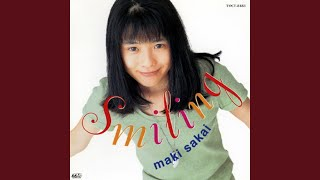 Provided to YouTube by Universal Music Group Smiling · Maki Sakai S...